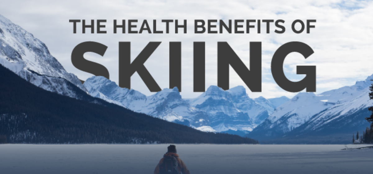 The Physical & Health Benefits of Skiing